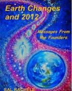 Сэл Рейчел. Изменения Земли и 2012 год