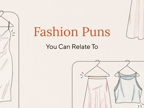 8 Fashion Puns Every Woman Can Relate To