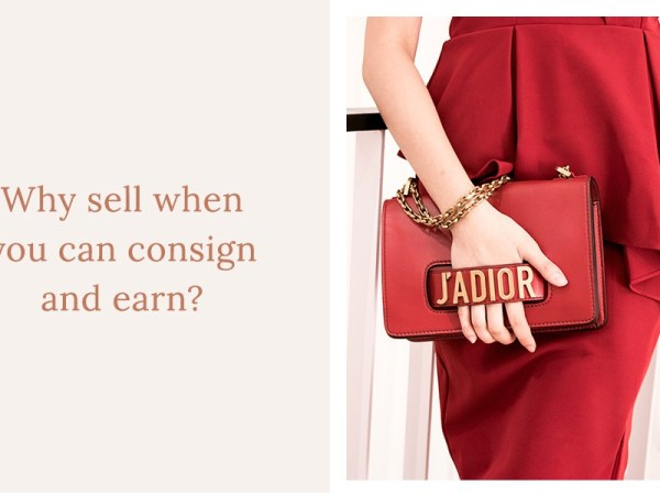 Why sell when you can consign and earn from your luxury designer bag?
