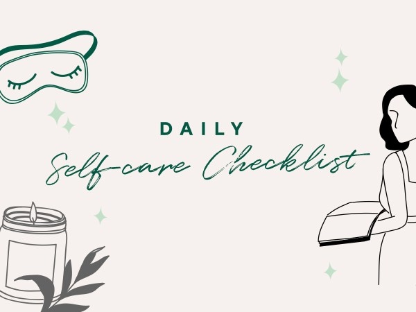 Daily Self-Care Checklist: 15 Easy Activities to Keep The Blues Away