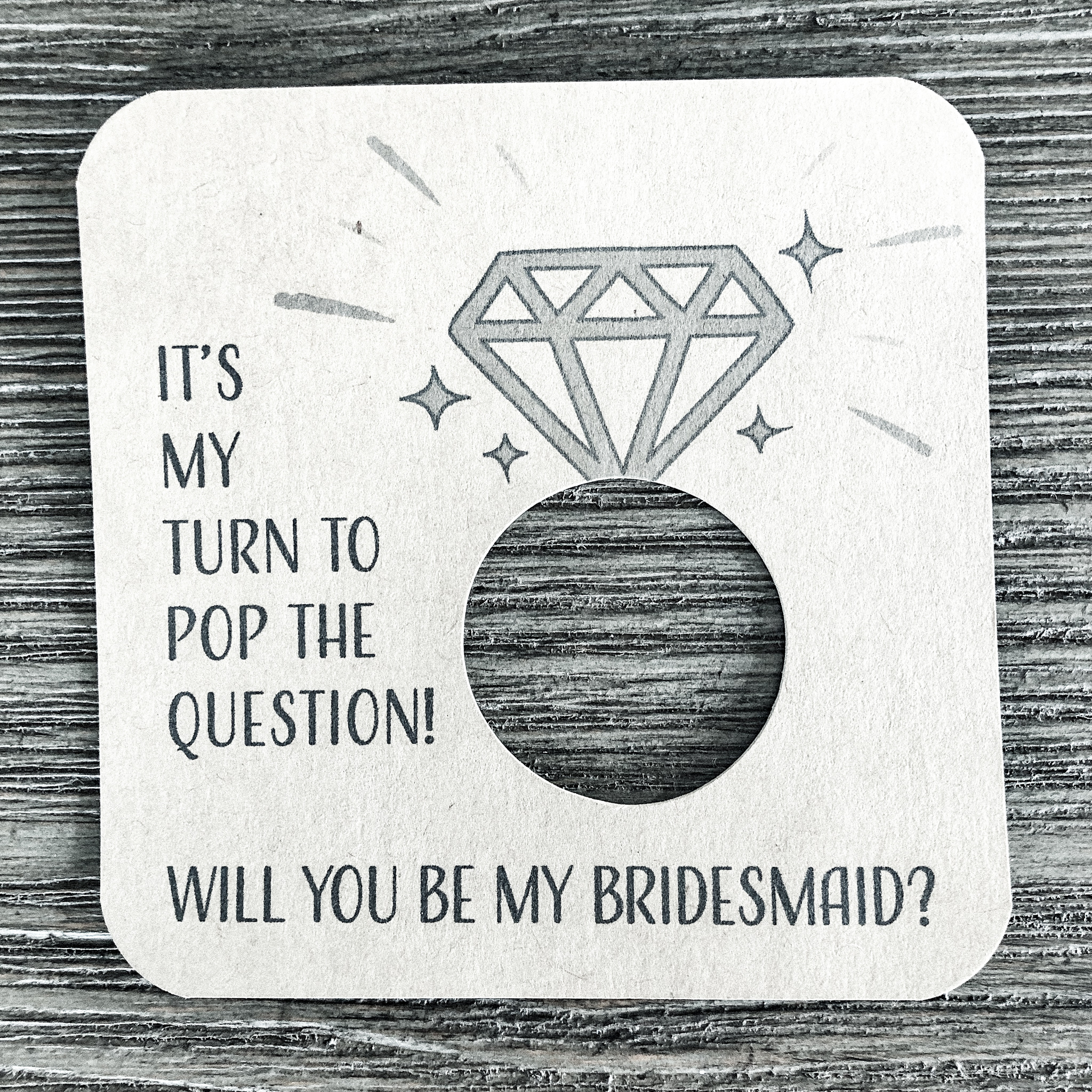 It's my turn to pop the question! Will you be my bridesmaid? Kraft brown card stock