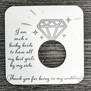 I am such a lucky bride. Thank you for being my bridesmaid cardstock. Shimmer Champagne Cardstock.