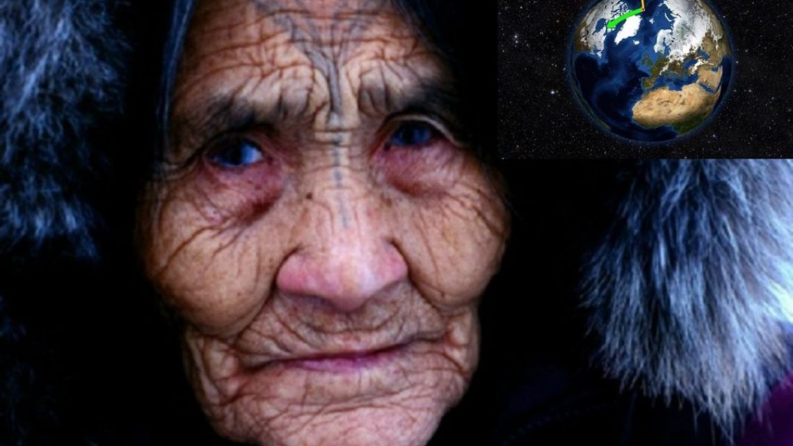"Elders of the INUIT tribe alert the World: ""The axis of the Earth has been Displaced!"""