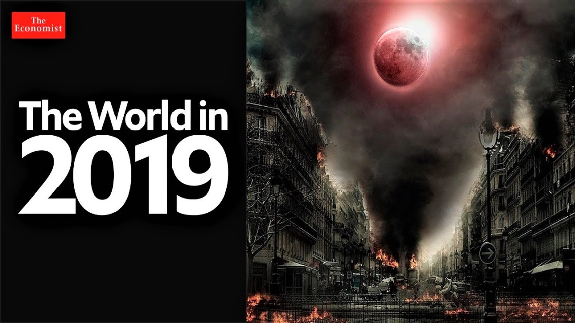 "The Economist 2019 : ""A very black year awaits us"""