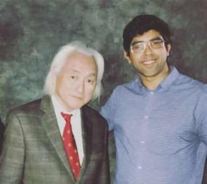 Deep Prasad with the famous theoretical physicist Michio Kaku.