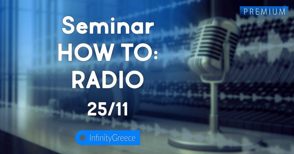 Radio Seminar 2.7 InfinityGreece