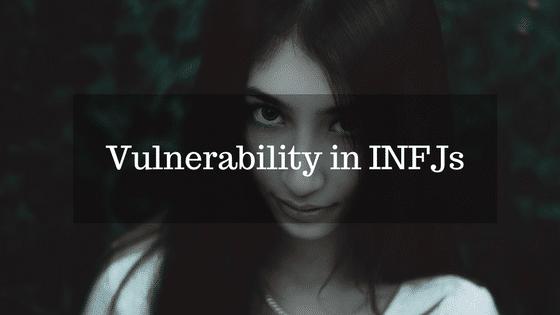 Vulnerability in INFJs