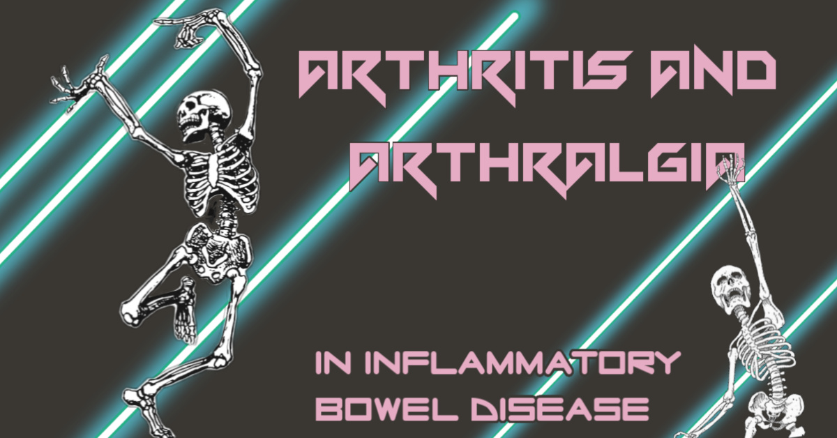 Joint Pain and Inflammation in Crohn's Disease and Ulcerative Colitis