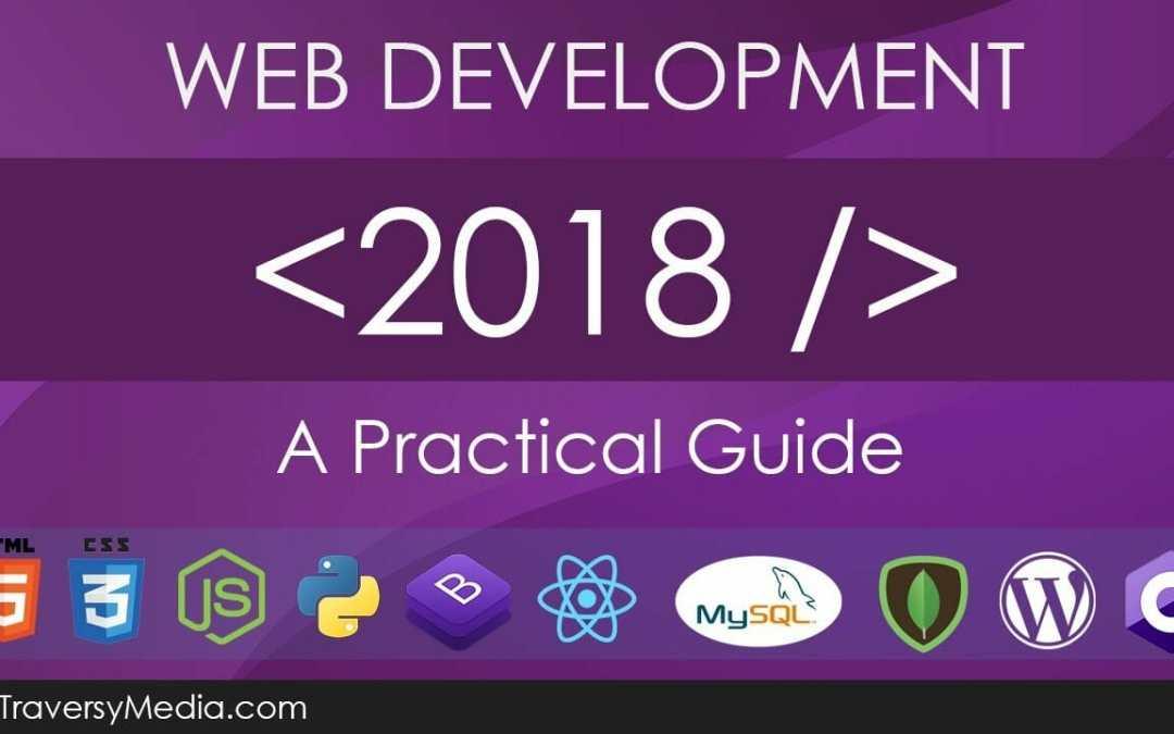 Web Development in 2018 – A Practical Guide