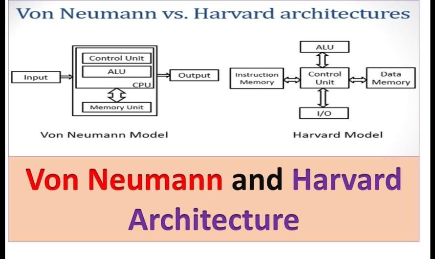 5 Differences between von neumann and harvard architecture