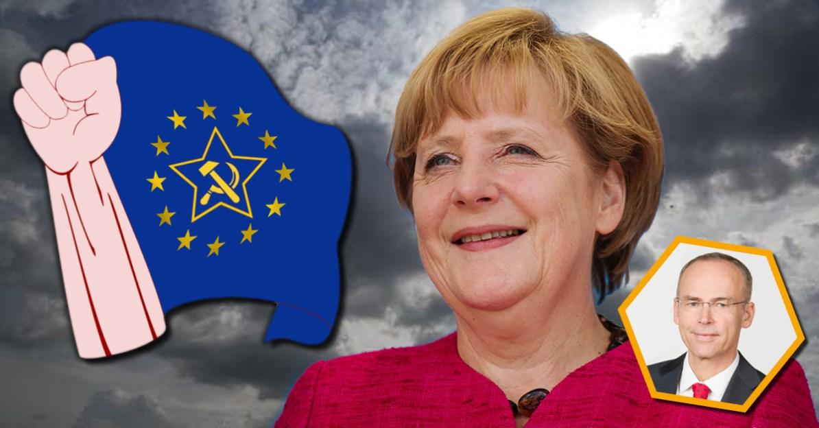 Merkel EU Kommunismus