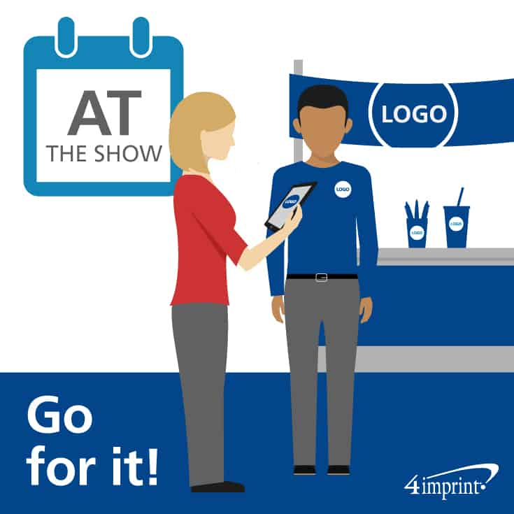 See your trade show planning pay off the day of the show.
