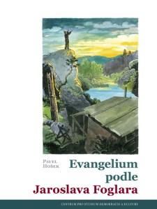 Pavel Hošek: Evangelium podle Jaroslava Foglara