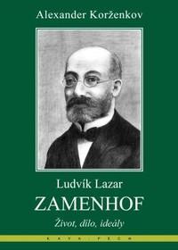 L. L. Zamenhof: tvůrce esperanta anáboženský myslitel