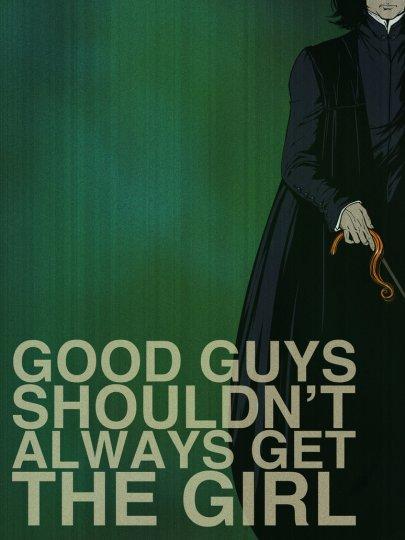 Good Guys Shouldn't Always Get The Girl