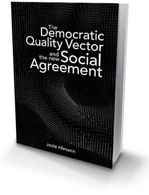 The Democratic Quality Vector and the New Social Agreement