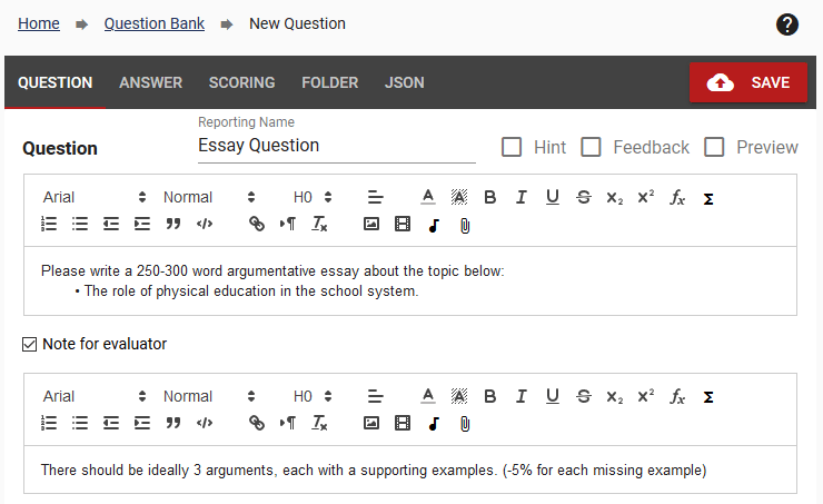 """When editing an input question, check the """"Note for Evaluator"""" box to add a note"""