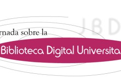 Jornada de la Biblioteca Digital Universitaria