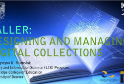 Designing and managing digital collections