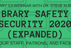 Library safety + security: keeping your staff, patrons + facilities safe
