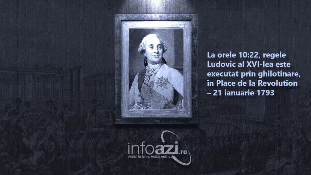 În Franța, la Paris, în Place de la Revolution, la orele 10:22, regele Ludovic al XVI-lea este executat prin ghilotinare