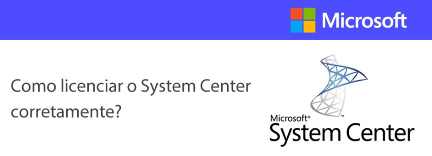 Licenciamento System Center