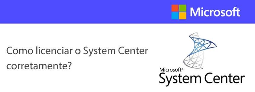 Licenciamento System Center