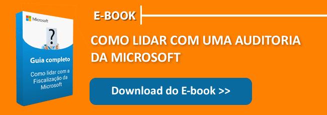 Baixe aqui o Ebook sobre Auditoria da Microsoft