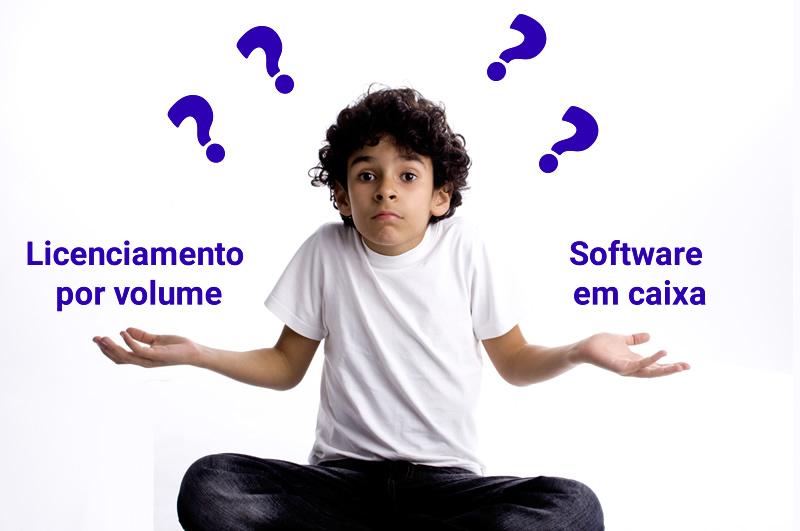 Licenciamento por volume ou software em caixa ?