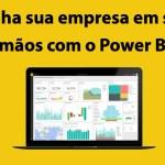 Power BI: Saiba o que é Power BI e quanto custa