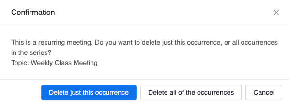 Screenshot of the delete meeting confirmation screen for Zoom in Canvas. The meeting name is is displayed and includes the following options: delete just this occurrence, delete all of the occurrences, or cancel.