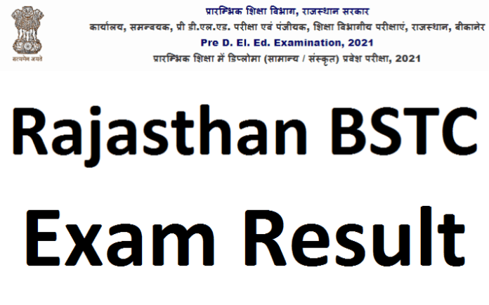 Rajasthan BSTC 1st, 2nd Year Result 2021, BSTC/ Pre D.El.Ed Results