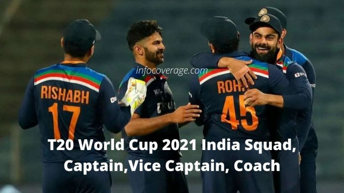 T20 World Cup 2021 India Squad, Playing 11, Captain & Vice Captain