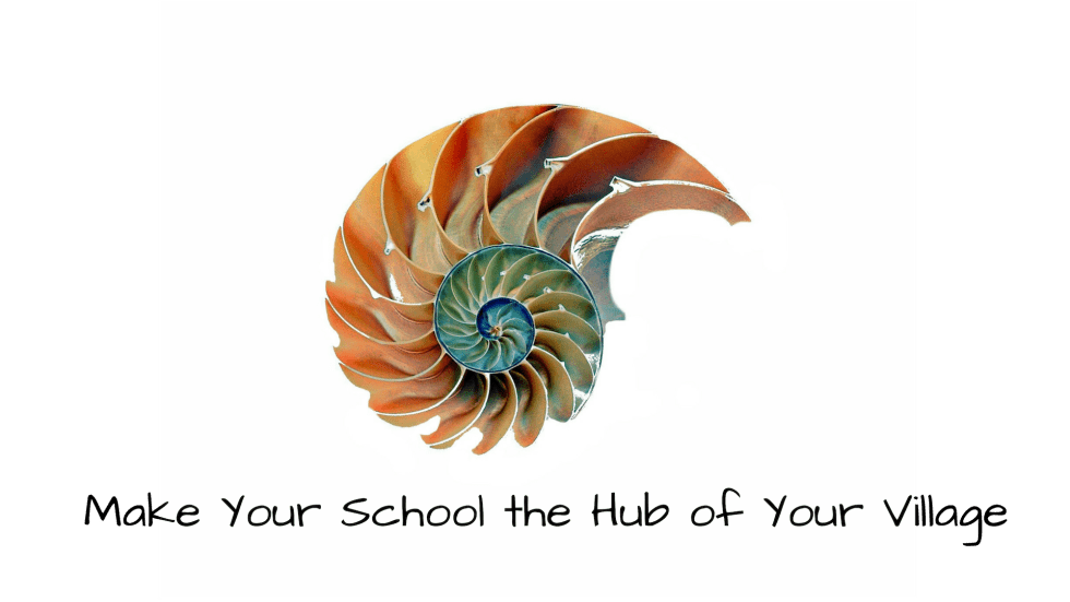 Make Your School the Hub of Your Village