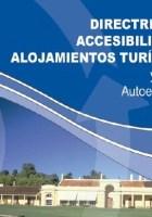 Directrices de Accesibilidad en Alojamientos Tuísticos y Guía de Evaluación