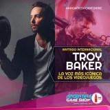 Troy Baker – El actor de voz más reconocido de la industria, en #ArGameShowForMe
