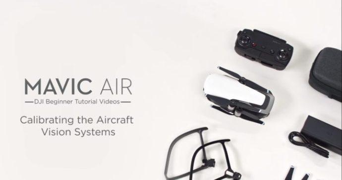 tutorial dji-come calibrare sensori dji mavic air-calibrazione sensori dji mavic