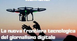 Stampa Estera_Drone Journalism_corso per giornalismo digitale a roma