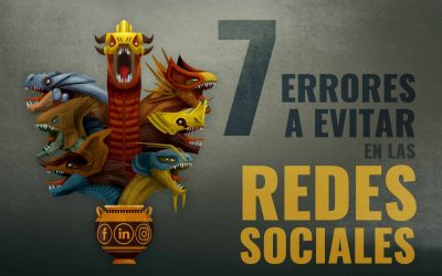 7 ERRORES A EVITAR EN REDES SOCIALES