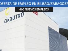 Se necesitan 600 trabajadores en Cikautxo