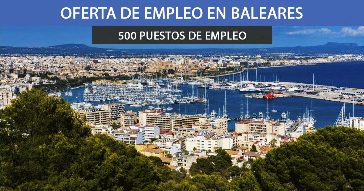 Se necesitan 500 trabajadores en Baleares 2020