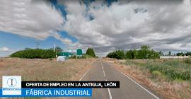 Se necesita Personal para Fábrica en La Antigua, León