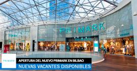 Se necesitan Personal para la Nueva Apertura de Primark en Bilbao