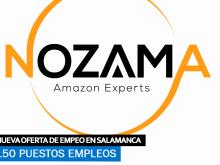 Se necesitan 150 empleados para trabajar en Nozama Solutions en Salamanca