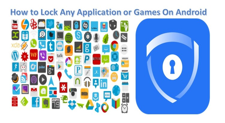 How to Lock Any Application or Games On Android-infogalaxy.in