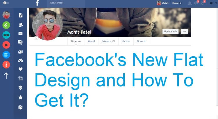 Facebook's New Flat Design And How To Get It?