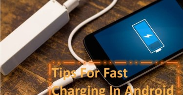 Some Fast Charging Tips For Your Android Smartphone