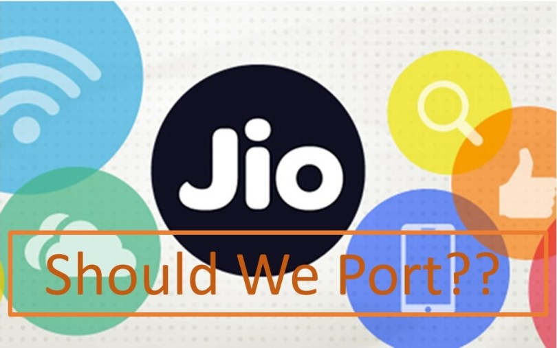 Should We Port Our Existing Number To Jio?