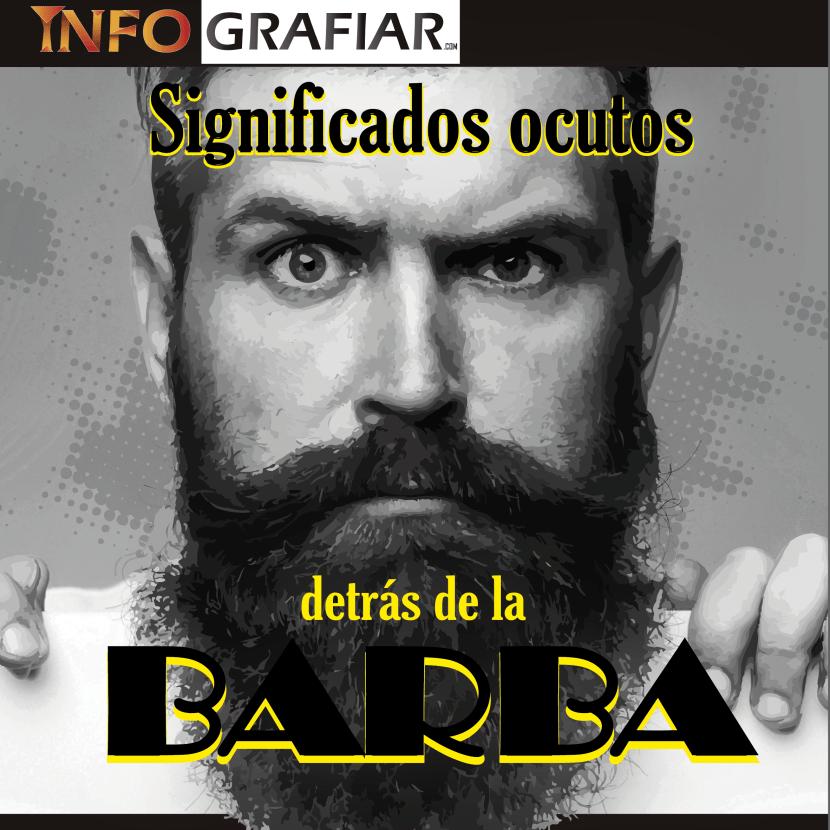 SIGNIFICADOS OCULTOS DETRÁS DE LA BARBA