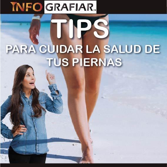 TIPS PARA CUIDAR LA SALUD DE TUS PIERNAS